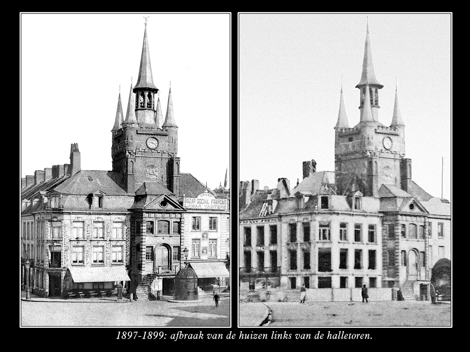 Begin afbraak huizen Halletoren 1897-1899