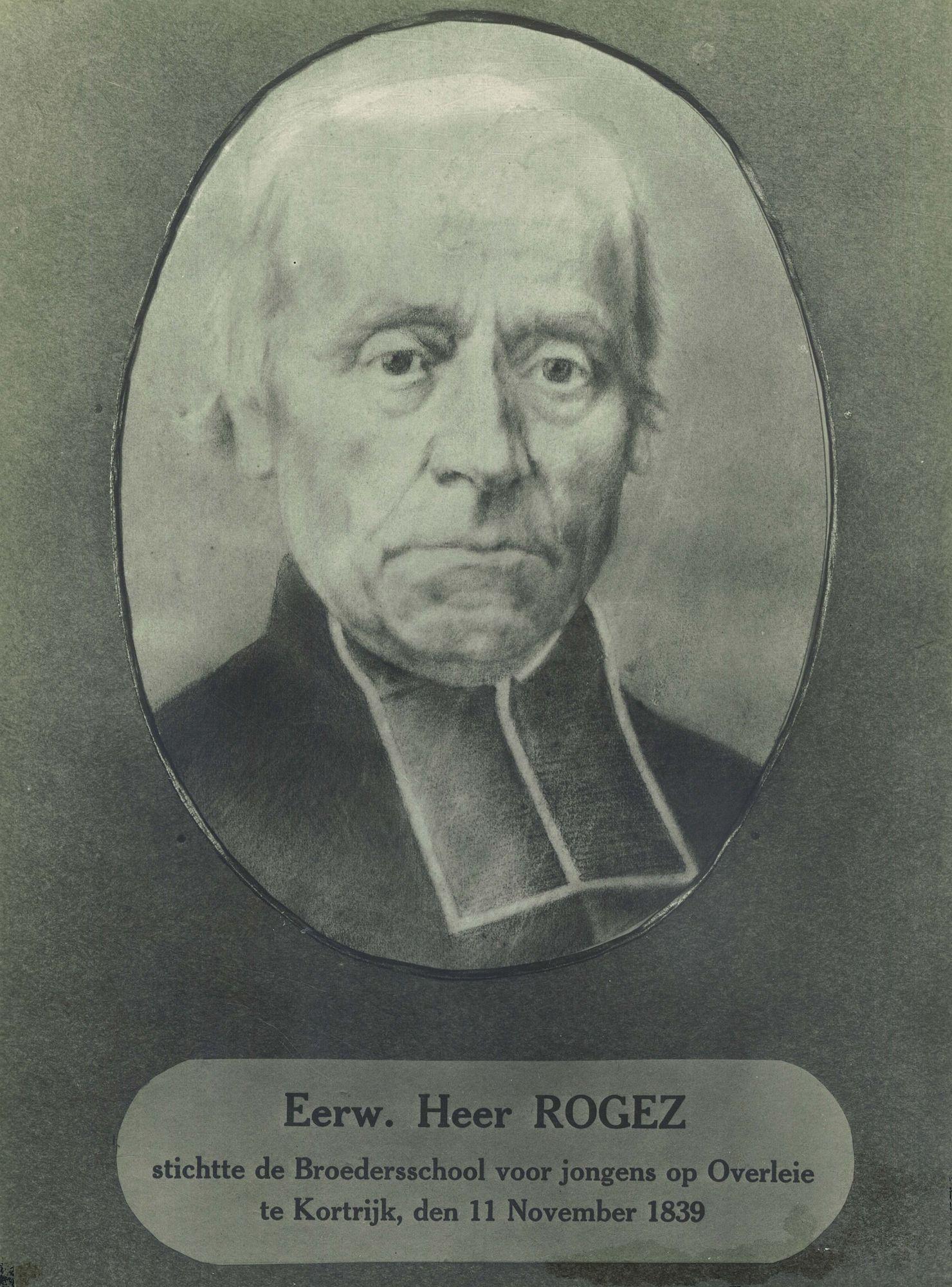 Eerwaarde Heer Rogez, stichter van de Broederschool Overleie