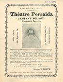 """Paasfoor 1903: Théatre Persaïda; """"L''Enfant Volant"""""""